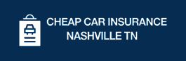 Cheap Car Insurance Hendersonville TN